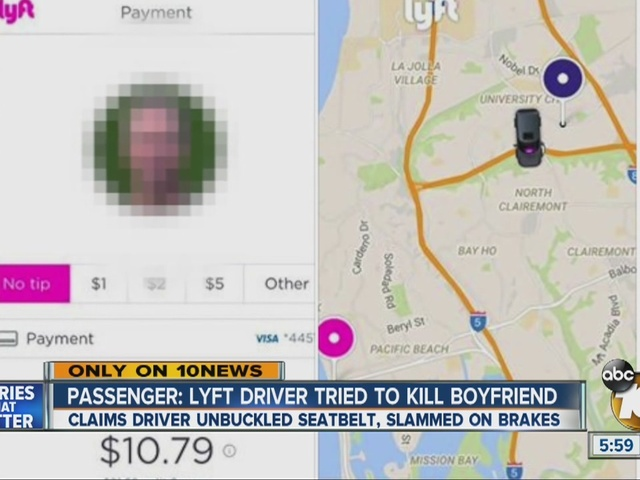 Only on 10News: Passenger says Lyft driver tried to kill boyfriend
