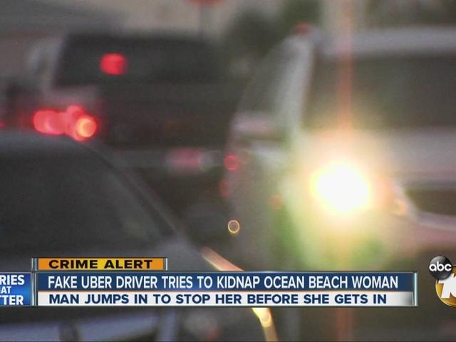 Fake Uber driver tries to kidnap Ocean Beach woman