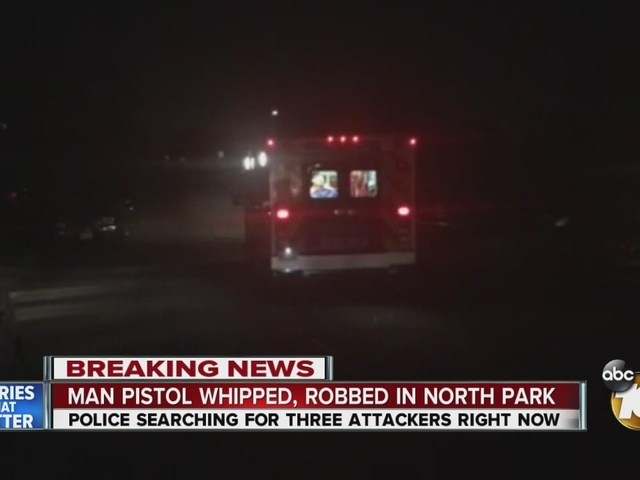 Man pistol whipped, robbed in North Park