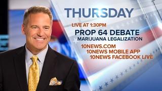 WATCH: Proposition 64 debate, Thurs 1:30PM