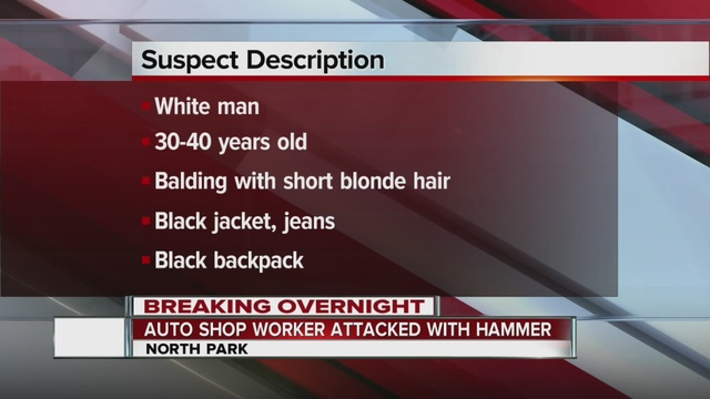 Man viciously attacked with hammer at North Park auto shop ...