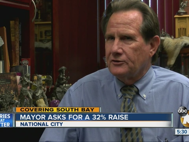 Mayor of National City asks for a 32% raise