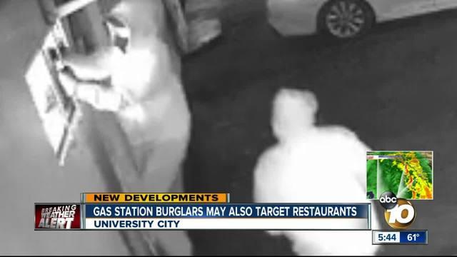Gas station burglars may also target restaurants