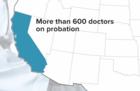 Hundreds of California doctors on probation
