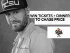 Win 2 Tickets + Dinner to Chase Price
