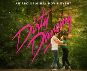 Dirty Dancing premieres on ABC