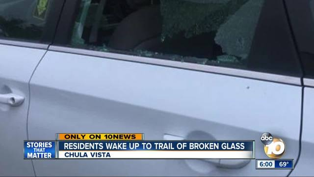 Chula Vista residents wake up to trail of broken glass
