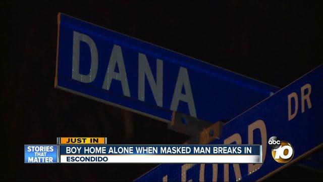 Boy home alone when masked man breaks in