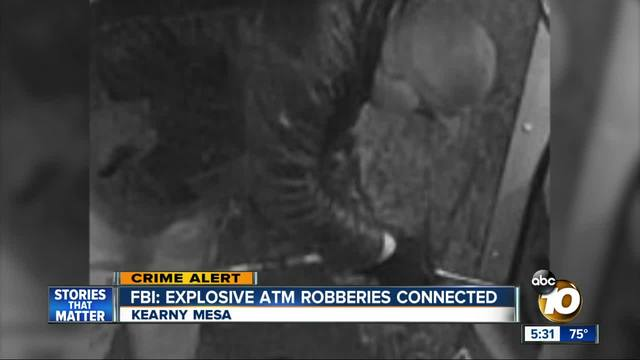 FBI- Explosive ATM robberies in San Diego connected