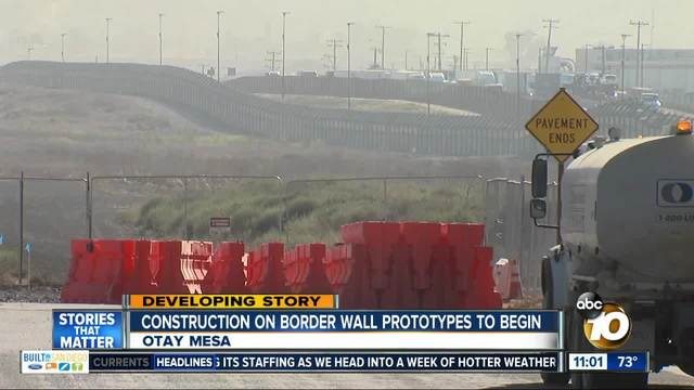 Construction on border wall prototypes to begin