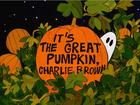 'It's the Great Pumpkin, Charlie Brown' returns