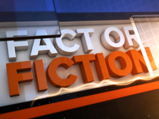 Send Us Your Fact or Fiction Questions