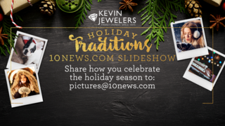Share your Holiday Traditions photos with 10News