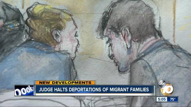 Judge halts deportations of migrant families