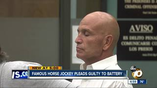 Famous horse jockey pleads guilty to battery
